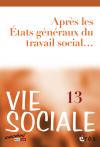 Après les États généraux du travail social...