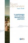 La psychanalyse et les nouvelles directions de la psychiatrie