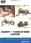 DVD n°12 - Zsanett - 5 mois et demi