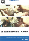 DVD n°11 - Le bain de Tünde – 3 mois