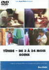 DVD n°20 - Tünde – de 3 à 24 mois