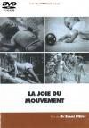DVD n°02 - La joie du mouvement