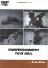 DVD n°04 - Indépendamment tout seul