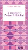 La musique et l'enfant à l'hôpital