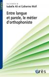 Entre langue et parole, le métier d'orthophoniste
