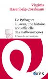De Pythagore à Lacan, une histoire non-officielle des mathématiques