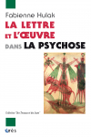 La lettre et l'oeuvre dans la psychose