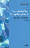 Que fait de Dieu la psychanalyse ?