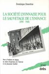 La société lyonnaise pour le sauvetage de l'enfance -1890-1960-