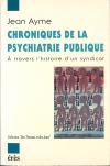 Chroniques de la psychiatrie publique