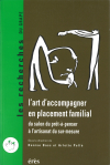 L'art d'accompagner en placement familial