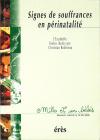 Signes de souffrances en périnatalité - 1001 bb n°36
