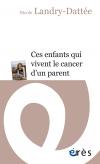 Ces enfants qui vivent le cancer d'un parent