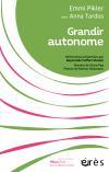 Grandir autonome