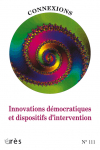 Innovations démocratiques et dispositifs d'intervention