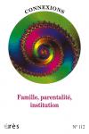 Famille, parentalité, institution