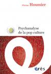 Psychanalyse de la pop culture