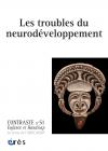 Les troubles du neurodéveloppement