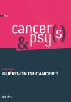Guérit-on du cancer ?
