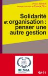 Solidarité et organisation : penser une autre gestion