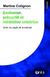 Exclusion, précarité et médiation créatrice