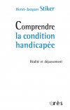 Comprendre la condition handicapée