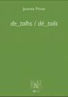 De_tahls / Dé_tails