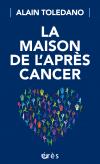 La maison de l'après-cancer