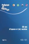 50 ans d'Espaces et (de) Sociétés