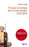 Freud, le temps de la neurologie