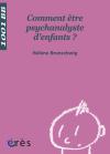 Comment être psychanalyste d'enfants ? - 1001 bb n°93