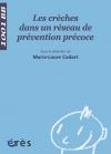 Les crèches dans un réseau de prévention précoce - 1001 bb n°92