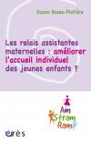 Les relais assistantes maternelles : améliorer l'accueil individuel des jeunes enfants ?