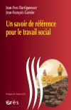 Un savoir de référence pour le travail social
