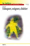 Eduquer, soigner, châtier