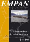 Travailleurs sociaux : des cultures métisses