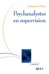 Psychanalystes en supervision