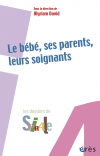 Le bébé, ses parents, leurs soignants