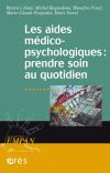Aides médico-psychologiques : prendre soin au quotidien