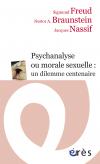Psychanalyse ou morale sexuelle : un dilemme centenaire