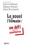 Le souci de l'humain : un défi pour la psychiatrie