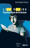 Lire / Délire : Psychanalyse de la lecture