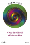 Crise du collectif et intervention