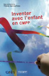 Inventer avec l'enfant en CMPP