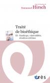 Traité de bioéthique III