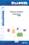Violence, familles, institutions