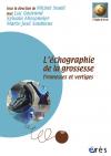 Echographie de la grossesse -L'-  Coffret multimédia (livre + 2 DVD + 1 CD-ROM)