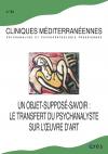 Objet-supposé-savoir : le transfert du psychanalyste sur l'oeuvre d'art -Un-