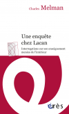 Une enquête chez Lacan