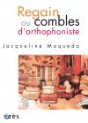 Regain ou combles d'orthophoniste